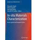 In-Situ Materials Characterization - Alexander Ziegler