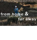 from home & far away - Exhibition Calendar (Tischkalender 2016 DIN A5 quer) - Bjoern Gantert