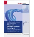 Advances in Polymer Science and Technology 2 - Oliver Brüggemann