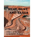 Heat, Dust & Taxes