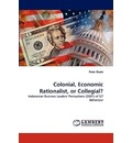 Colonial, Economic Rationalist, or Collegial? - Peter Daale