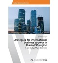 Strategies for International Business Growth in Russia/Cis-Region - Lehniger Bjoern M
