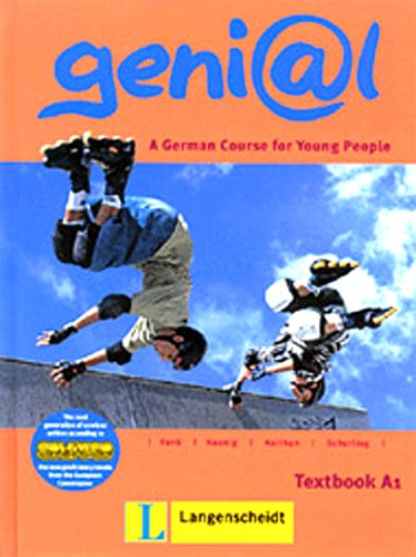 Genial A1: A German Course for Young People (German Edition) - Hermann Funk, Michael Koenig, Ute Koithan, Theo Scherling