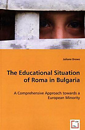 The Educational Situation of Roma in Bulgaria