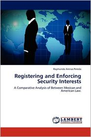 Registering And Enforcing Security Interests