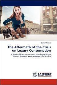 The Aftermath Of The Crisis On Luxury Consumption