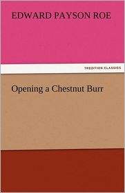 Opening A Chestnut Burr