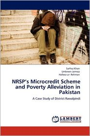 Nrsp's Microcredit Scheme And Poverty Alleviation In Pakistan - Sarfraz Khan, Umbreen Jamroz, Hafeez-ur- Rehman
