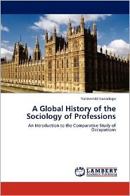 A Global History Of The Sociology Of Professions - Nat Wind Sawadogo