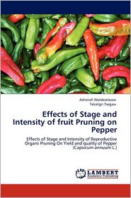 Effects Of Stage And Intensity Of Fruit Pruning On Pepper