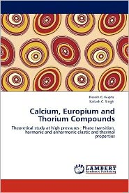 Calcium, Europium and Thorium Compounds - Dinesh C. Gupta, Kailash C. Singh