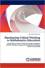 Developing Critical Thinking in Mathematics Education