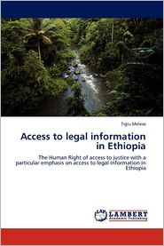 Access to legal information in Ethiopia - Tiglu Melese