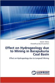 Effect on Hydrogeology Due to Mining in Barapukuria Coal Basin - Kibria Golam, Quamruzzaman Chowdhury