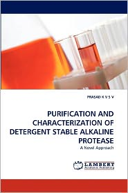 Purification And Characterization Of Detergent Stable Alkaline Protease - Prasad K V S V
