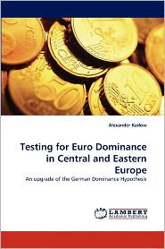 Testing For Euro Dominance In Central And Eastern Europe - Alexander Kadow