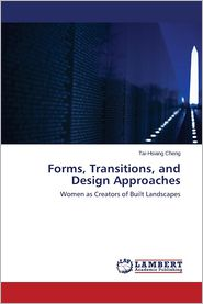 Forms, Transitions, and Design Approaches - Cheng Tai-Hsiang
