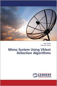 Mimo System Using Vblast Detection Algorithms