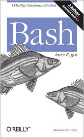 Bash kurz & gut