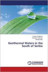 Geothermal Waters in the South of Serbia