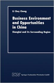 Business Environment and Opportunities in China: Shanghai and its Surrounding Region