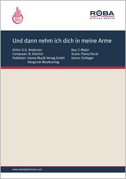 Und dann nehm ich dich in meine Arme - as performed by G.G. Anderson, Single Songbook