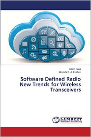 Software Defined Radio New Trends for Wireless Transceivers