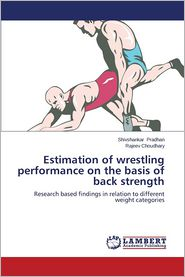 Estimation of Wrestling Performance on the Basis of Back Strength