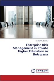 Enterprise Risk Management in Private Higher Education in Botswana