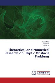 Theoretical and Numerical Research on Elliptic Obstacle Problems - Tong Yuxia, Gu Jiantao, Xu Xiujuan
