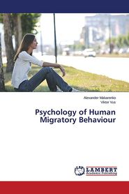 Psychology of Human Migratory Behaviour - Makarenko Alexander, Vus Viktor