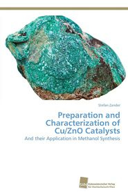 Preparation and Characterization of Cu/ZnO Catalysts - Zander Stefan