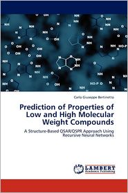 Prediction of Properties of Low and High Molecular Weight Compounds - Bertinetto Carlo Giuseppe