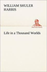 Life in a Thousand Worlds