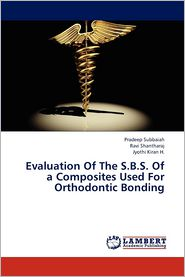 Evaluation Of The S.B.S. Of a Composites Used For Orthodontic Bonding