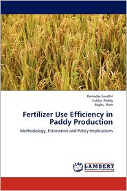 Fertilizer Use Efficiency in Paddy Production
