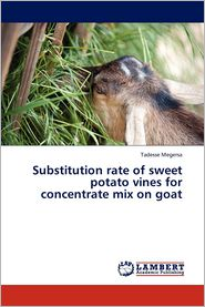 Substitution rate of sweet potato vines for concentrate mix on goat - Megersa Tadesse