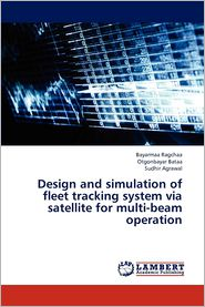 Design and simulation of fleet tracking system via satellite for multi-beam operation - Ragchaa Bayarmaa, Bataa Otgonbayar, Agrawal Sudhir