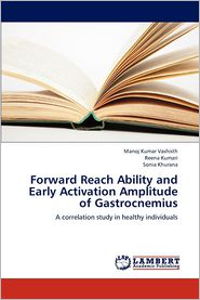 Forward Reach Ability and Early Activation Amplitude of Gastrocnemius