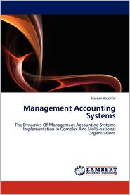 Management Accounting Systems - Yazdifar Hassan