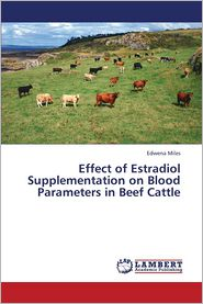 Effect of Estradiol Supplementation on Blood Parameters in Beef Cattle
