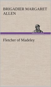 Fletcher of Madeley - Brigadier Margaret Allen