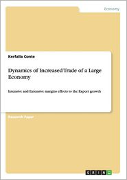 Dynamics of Increased Trade of a Large Economy - Kerfalla Conte