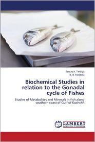 Biochemical Studies in Relation to the Gonadal Cycle of Fishes