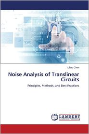 Noise Analysis of Translinear Circuits - Chen Lihao
