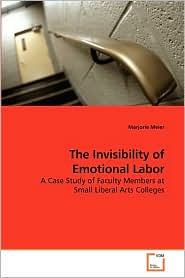 The Invisibility Of Emotional Labor - Marjorie Meier
