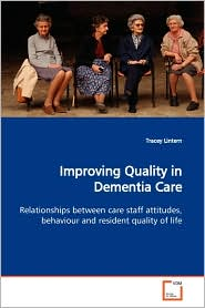 Improving Quality In Dementia Care - Tracey Lintern