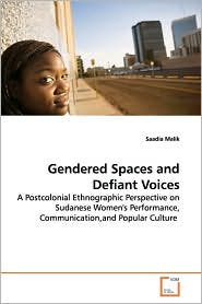 Gendered Spaces And Defiant Voices