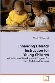 Enhancing Literacy Instruction For Young Children - Wanda F Muhammad