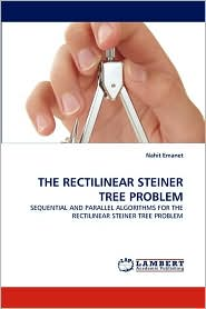 The Rectilinear Steiner Tree Problem